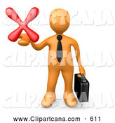 Clip Art of a Sad Orange Businessman Carrying a Briefcase and Holding out a Red X Mark in His Hand, Symbolizing Denial and Failure by 3poD
